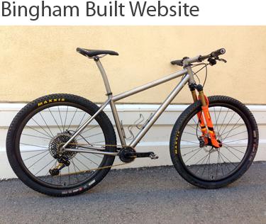 Bingham Built Custom Bikes